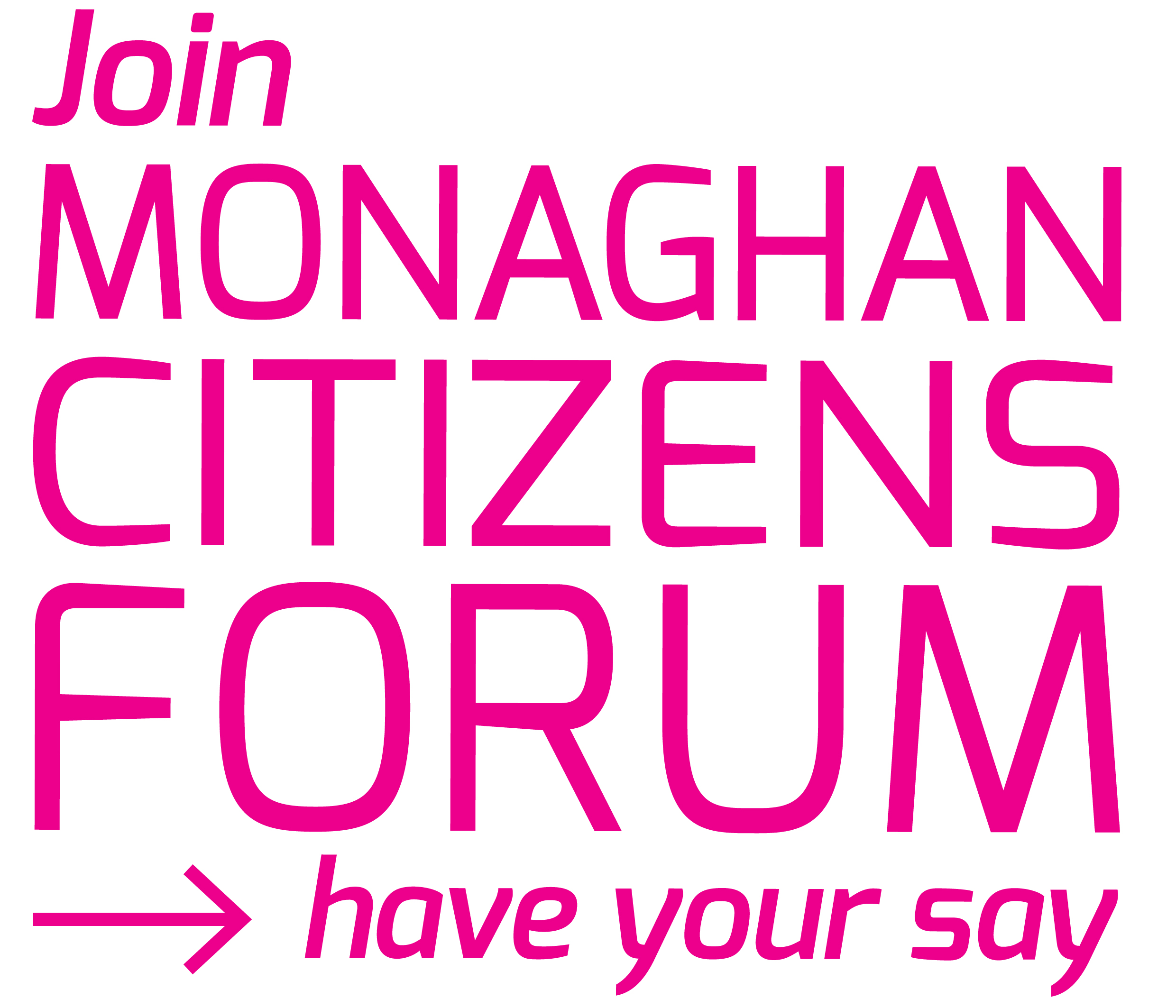Join Monaghan Citizens Forum and have your say